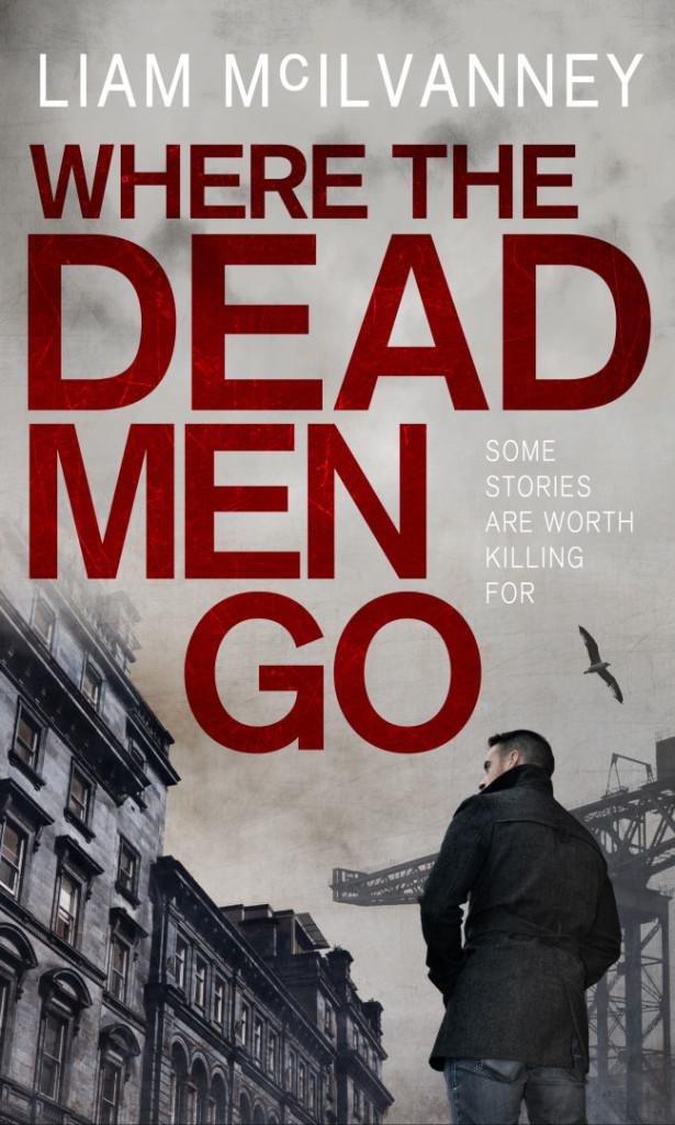 Where the Dead Men Go cover