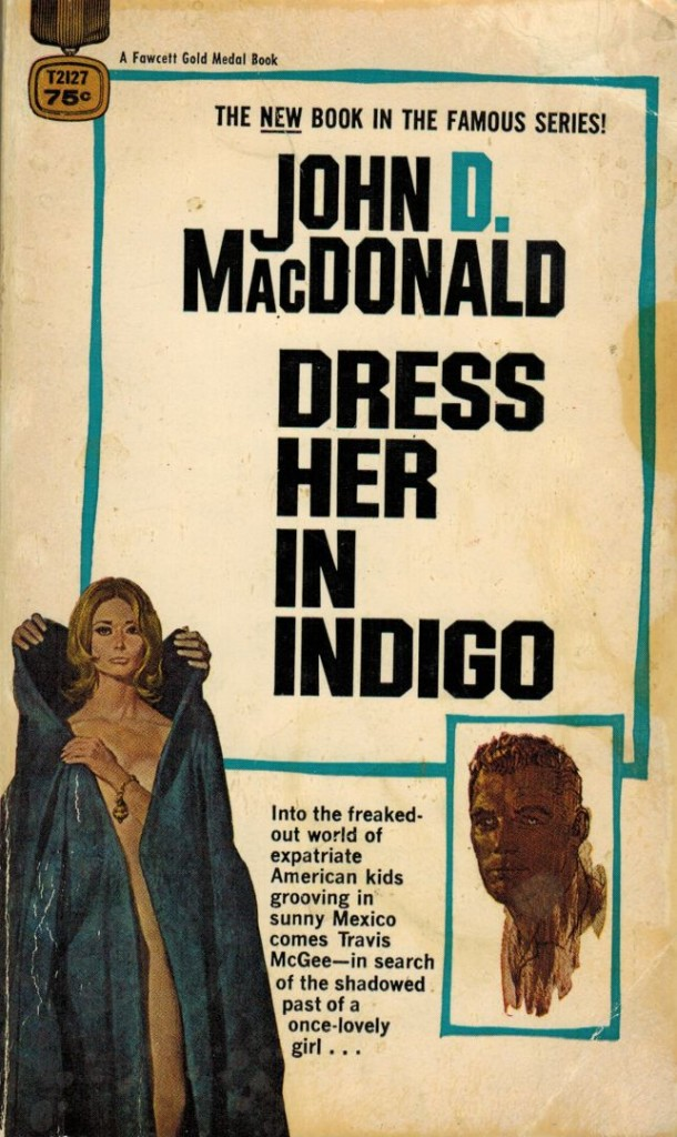 Dress Her in Indigo GM version Fawcett gold medal 1969