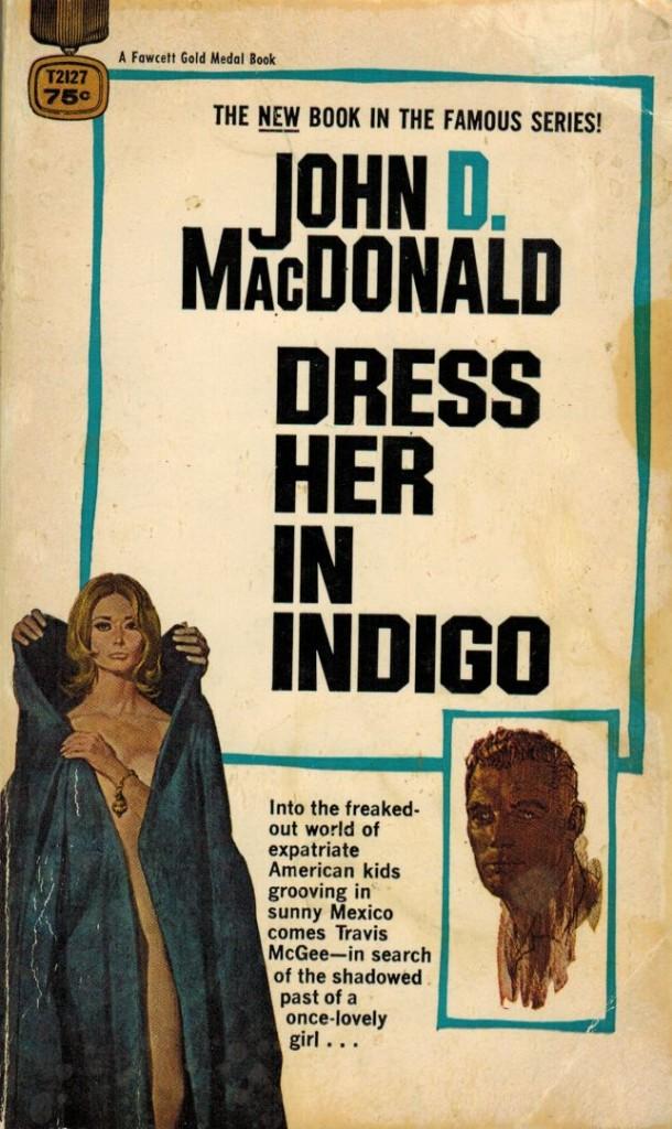 Dress Her in Indigo GM version Fawcett gold medal 1969