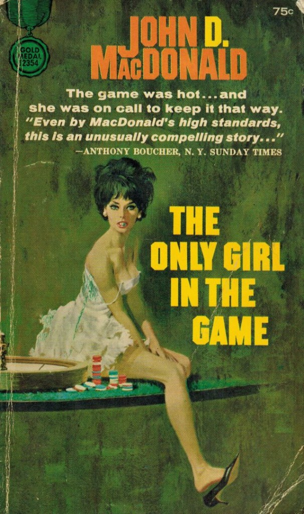 The Only Girl in the Game Fawcett Gold Medal 1960